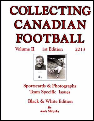 2013 Collecting Canadian Football Vol. 2 price guide