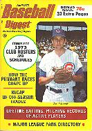 My first issue of Baseball Digest, April 1973, had Chicago Cubs shortstop Don Kessinger on the cover.