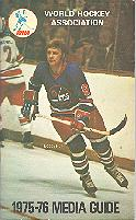 75-76 WHA League Media Guide