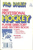 Pub 3826 - Pro Digest<br />1982 Professional Hockey Player Directory And Record Book