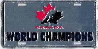 chrome Team Canada World Champions license plate